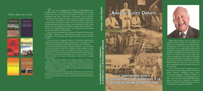 Amaury Justo Duarte pondrá en circulación este miércoles libro que trata sobre el proceso entre el gobierno de Bosch y la Guerra Civil del 1965