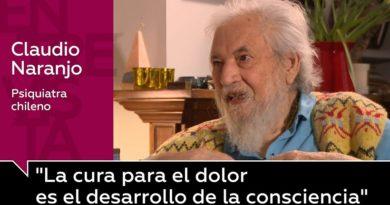 Las 14 mejores lecciones de relaciones humanas para un mundo mejor del psiquiatra chileno Claudio Naranjo